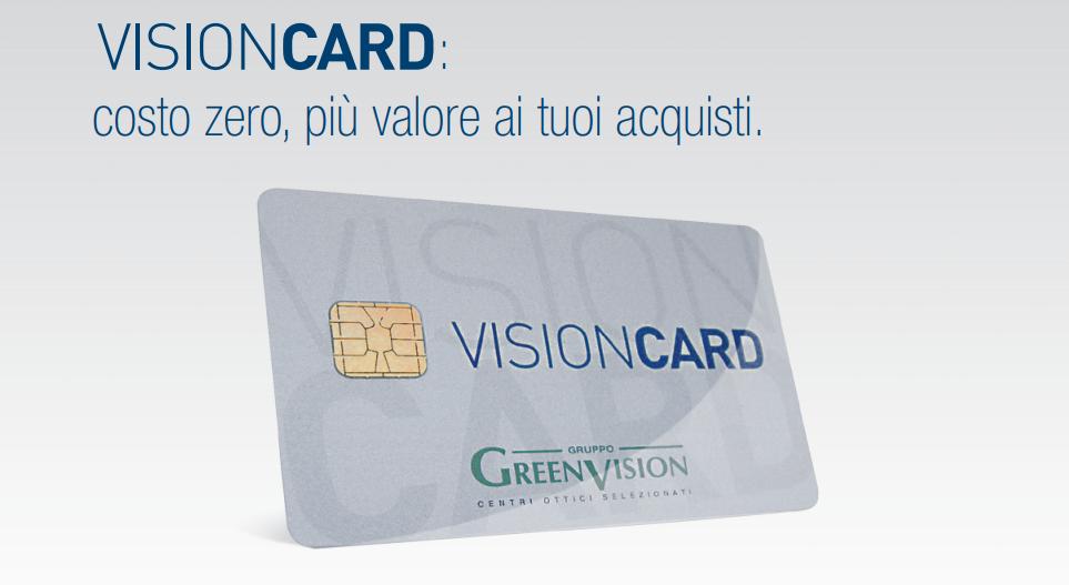 VisionCard. Tanti Vantaggi, Un'unica Card.